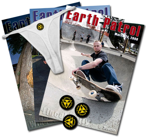 Earth Patrol Posters, Buttons and Thongs