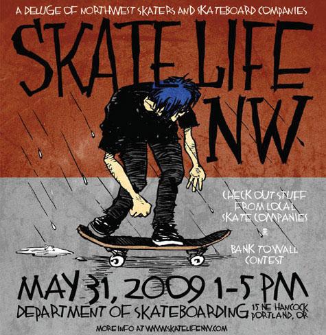 Skate Life NW - May 31, 2009