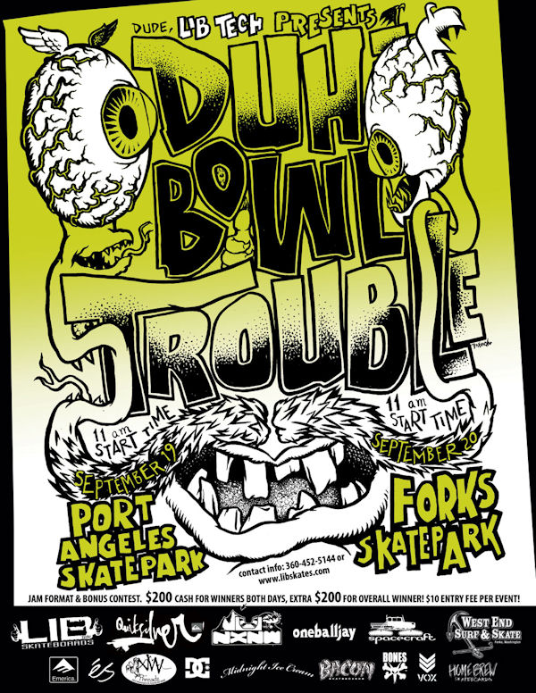 Duh Bowl Trouble - Skate Contest: Port Angeles and Forks, WA