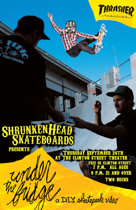 Flier for Under the Bridge - DIY Skatepark Video