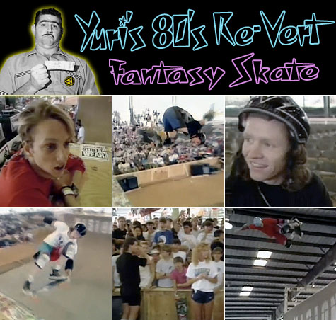 Yuri's 80's Re-Vert Fantasy Skate - Ramp-n-Rage Atlanta NSA 1987