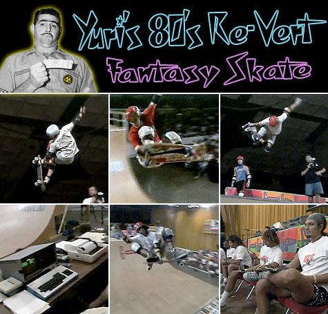 Yuri's 80's Re-Vert Fantasy Skate - Gotcha Grind 1989