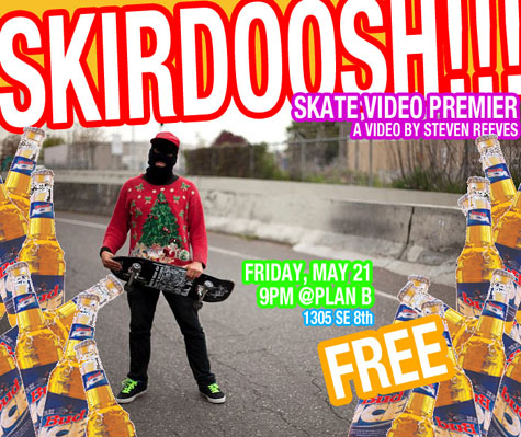 Steven Reeves' Skirdoosh @ Plan B - Friday May 21, 2010 @ 9pm