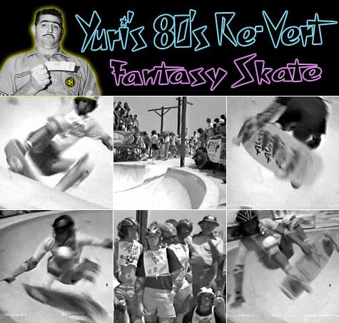 Yuri's 80's Re-Vert Fantasy Skate - Marina Del Rey Dog Bowl Pro 1979