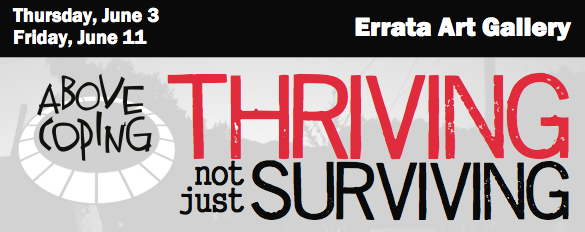 Thriving Not Just Surviving, a benefit for Above Coping at the Errata Art Gallery