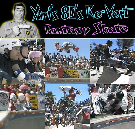 Yuri's 80's Re-Vert Fantasy Skate - Del Mar Pro Qualifier 1986