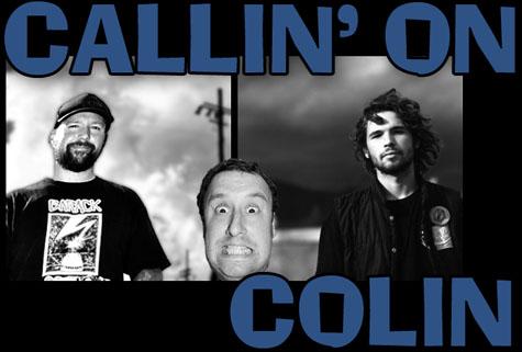 Callin' on Colin courtesy of PDX.FM on Earth Patrol
