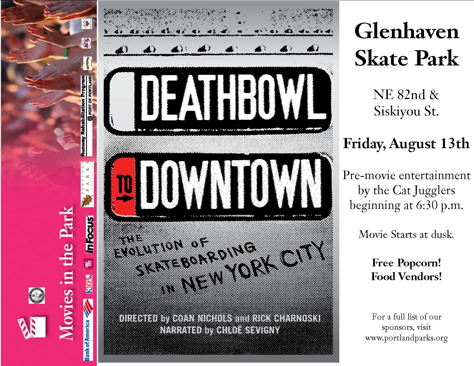 Deathbowl to Downtown - Movie in the Park @ Glenhaven Skate Park Flier