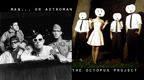 Man or Astroman and the Octupus Project tonight at the Doug Fir